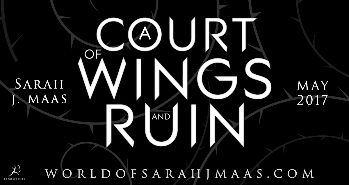 A Court of Wings and Ruin Sarah J Maas